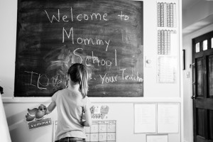 welcome to mommy school